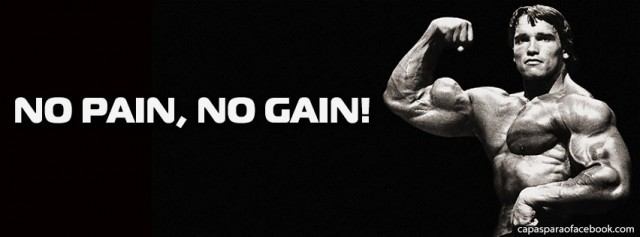 No pain, no gain ¿Realmente es asi ?