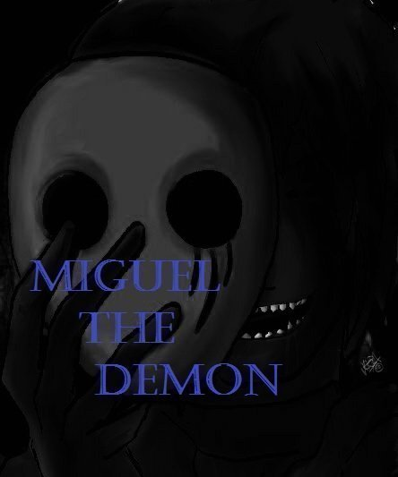 Miguel The Demon-capitulo 20